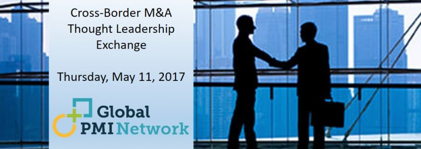 Cross-Border M&A Thought Leadership Exchange